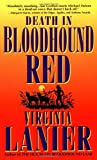 Lanier, Virginia: Death in Bloodhound Red