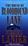 Lanier, Virginia: The House on Bloodhound Lane