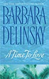 Delinsky, Barbara: A Time to Love
