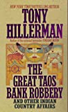 Hillerman, Tony: The Great Taos Bank Robbery