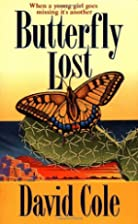 Butterfly Lost by David Cole