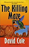 Cole, David: The Killing Maze (Laura Winslow Mysteries)