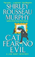 Cat Fear No Evil by Shirley Rousseau Murphy