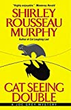 Murphy, Shirley Rousseau: Cat Seeing Double: A Joe Grey Mystery (Joe Grey Mysteries)