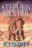 Baxter, Stephen: Icebones