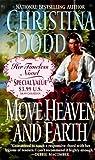 Dodd, Christina: Move Heaven and Earth