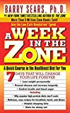 Barry Sears, Ph.D.: A Week in the Zone