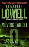 Lowell, Elizabeth: Moving Target