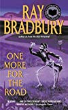 Bradbury, Ray: One More for the Road
