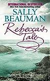 Sally Beauman: Rebecca's Tale
