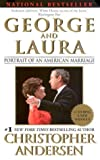 Andersen, Christopher P.: George and Laura: Portrait of an American Marriage