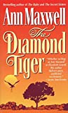 Ann Maxwell: The Diamond Tiger