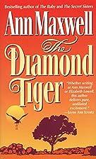 The Diamond Tiger by Ann Maxwell