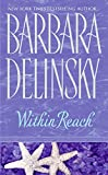 Delinsky, Barbara: Within Reach