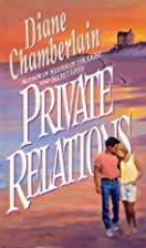 Private Relations by Diane Chamberlain