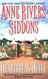 Siddons, Anne Rivers: Heartbreak Hotel
