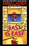 Lathen, Emma: East Is East