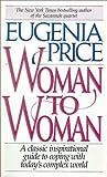 Price, Eugenia: Woman to Woman
