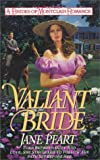 Jane Peart: Valiant Bride (Brides of Montclair, Book 1)