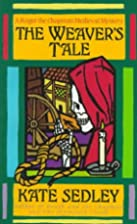 The Weaver's Tale by Kate Sedley