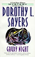 Gaudy Night by Dorothy L Sayers