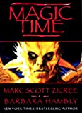 Hambly, Barbara: Magic Time