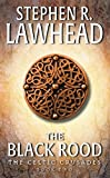 Lawhead, Steve: The Black Rood