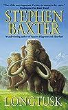 Baxter, Stephen: Longtusk (Mammoth Trilogy, Bk. 2)