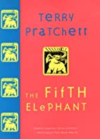 The Fifth Elephant: A Novel of Discworld by…