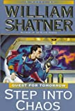 Shatner, William: Step into Chaos: Quest for Tomorrow #3