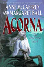 Acorna : the unicorn girl by Anne McCaffrey