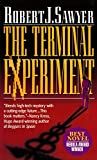 Sawyer, Robert J.: The Terminal Experiment