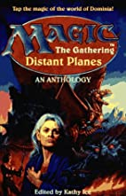 Magic: The Gathering Distant Planes by Kathy…