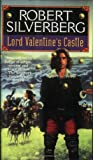 Robert Silverberg: Lord Valentine's Castle (Majipoor Cycle)