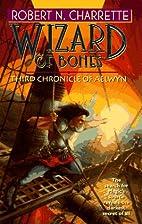 Wizard of Bones: Third Chronicle of Aelwyn…