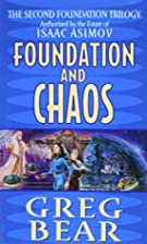 Foundation and Chaos by Greg Bear