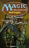 Robert E. Vardeman: Dark Legacy (Magic)