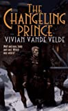 Vivian Vande Velde: The Changeling Prince