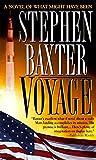 Baxter, Stephen: Voyage