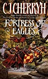 Cherryh, C. J.: Fortress of Eagles