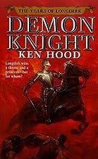 Demon Knight: The Years of Longdirk : 1525…