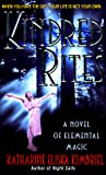 Kimbriel, Katharine Eliska: Kindred Rites