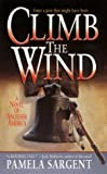 Sargent, Pamela: Climb the Wind