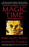 Marc Zicree; Barbara Hambly: Magic Time