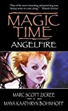 Zicree, Marc S.: Magic Time: Angelfire