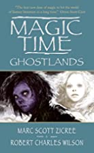 Magic Time: Ghostlands (Magic Time) by Marc…