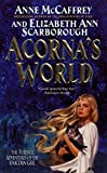 McCaffrey, Anne/ Scarborough, Elizabeth Ann: Acorna's World