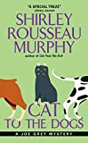 Murphy, Shirley Rousseau: Cat to the Dogs