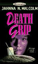 Scorpio: Death Grip (Zodiac, No 4) by Jahnna…