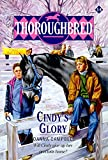 Campbell, Joanna: Cindy's Glory (Thoroughbred Series #14)